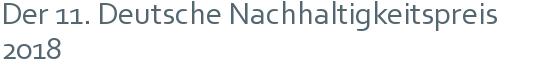 Der 11. Deutsche Nachhaltigkeitspreis 2018