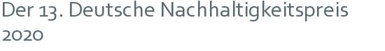 Der 13. Deutsche Nachhaltigkeitspreis 2020