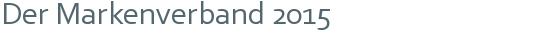 Der Markenverband 2015