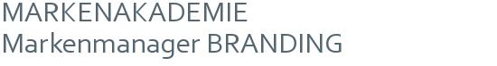 MARKENAKADEMIE | Markenmanager BRANDING