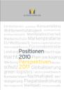 Positionen 2010 und Perspektiven 2011