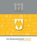 Die Markenwirtschaft 2014/15  | Jahresbericht des Markenverbandes