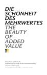 Die Schönheit des Mehrwertes - | Deutschlands größte Studie zur Bedeutung | von Design für den Unternehmenserfolg | 04/2010