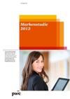 Markenstudie 2012 | Studie Praxis von Markenmanagement und Markenbewertung in deutschen Unternehmen